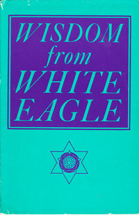 Cover of Wisdom from White Eagle
